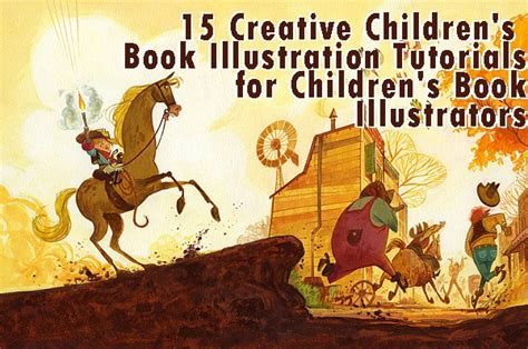 picture book illustrator 15 creative children s book illustration tutorials for