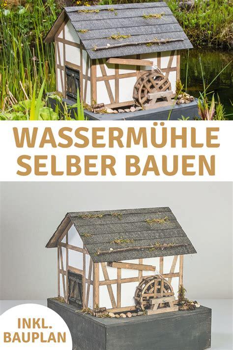 gartendeko holz wassermühle garten wasserm 252 hle gartendeko selbstgemacht