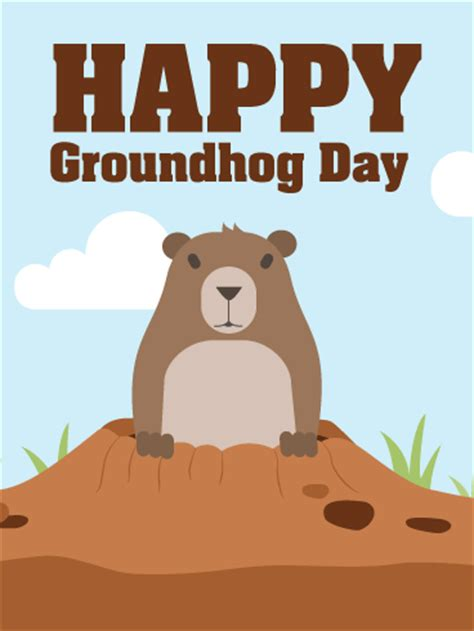 groundhog day last day happy groundhog day card birthday greeting cards by davia