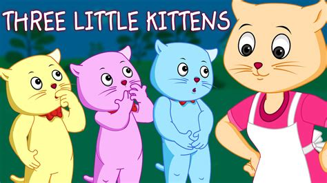 three little kittens nursery rhymes from chuchu tv kids