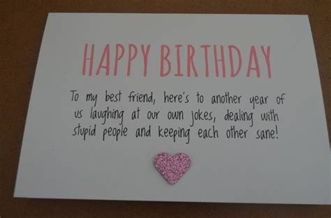 cards to make for your best friend birthday card free what to write in a birthday card for a
