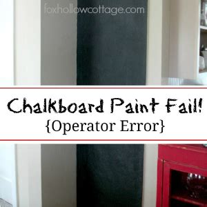 diy chalk paint thin my failure of a chalkboard paint project fox hollow