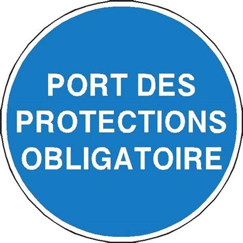 panneau de s 233 curit 233 panneau obligation port de protection obligatoire