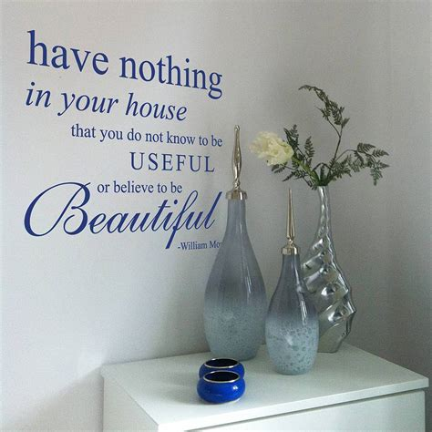 Sticker Wall Art Quotes william morris quote have nothing in your house that do