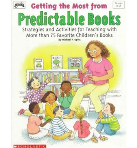 predictable picture books getting the most from predictable books michael f opitz