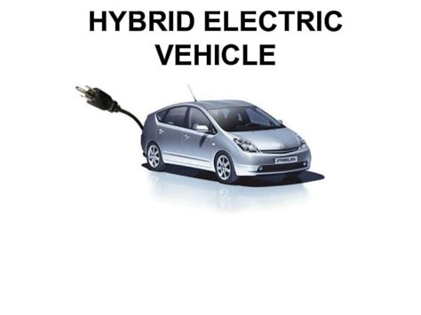 Electric Hybrid Cars by Hybrid Electric Vehicle