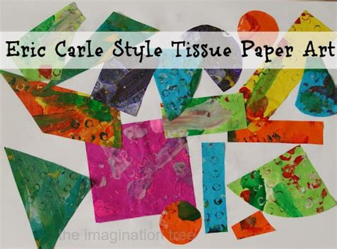craft work with tissue paper 12 activities using tissue paper the imagination tree