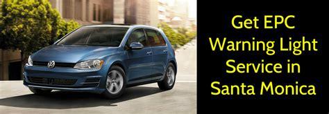 Santa Volkswagen Service volkswagen epc warning light service santa ca