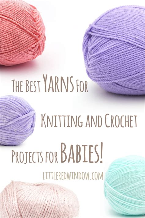 best yarn for knitting best yarns for knitting and crochet projects for babies