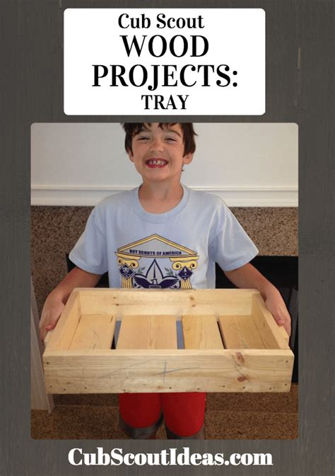 cub scout woodworking projects cub scout wood projects build a tray cub scout ideas