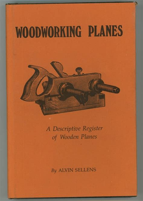 woodworking from home opportunities woodworking planes sellens book antique vintage tools