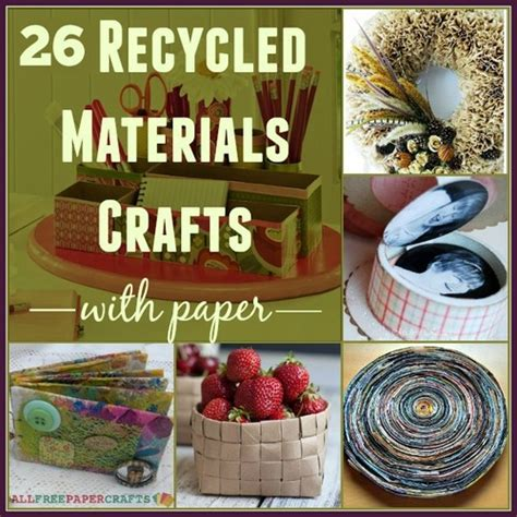 paper craft materials 26 recycled materials crafts with paper