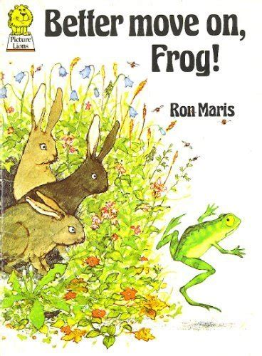 frog picture books children s books reviews better move on frog bfk