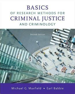 research methods for criminal justice and criminology basics of research methods for criminal justice and