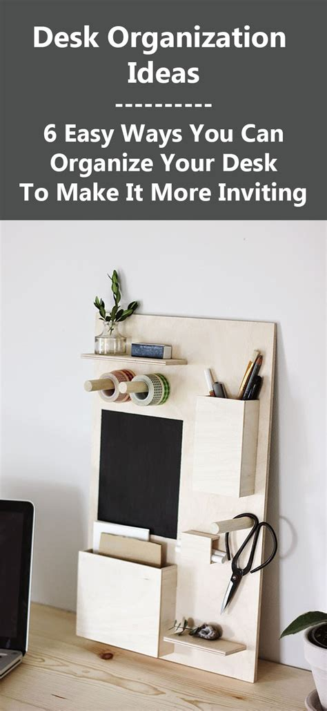 ways to organize your desk ways to organize your desk 5 ways to organize your desk