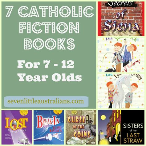 picture books for 7 year olds 7 catholic fiction books for 7 12 year olds seven