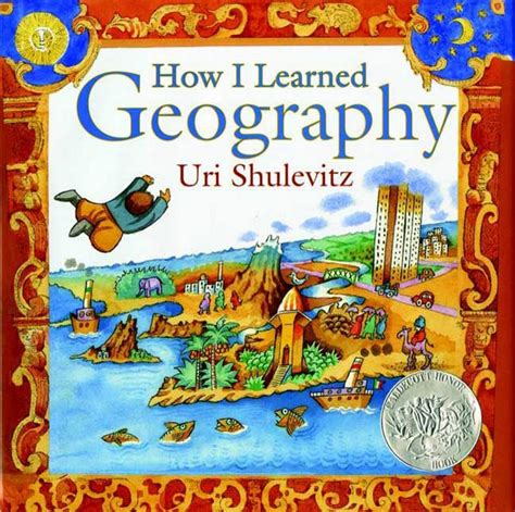 geography picture books how i learned geography uri shulevitz macmillan