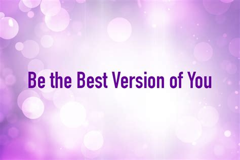 the best be the best version of you central
