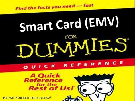 card for dummies smart card emv for dummies