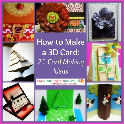 how to make a card how to make a 3d card 21 card ideas