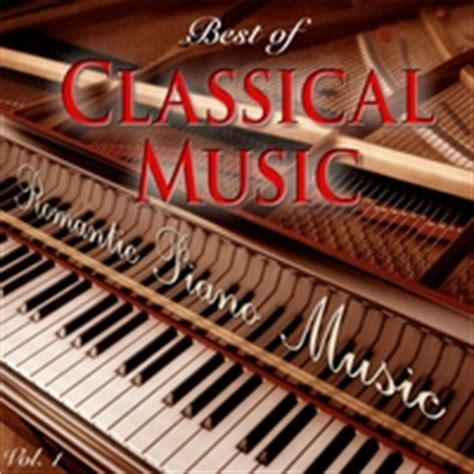 the best of classical music romantic piano music best of classical music vol 1