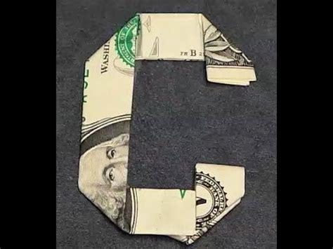 dollar bill origami letters fold origami dollar bill alphabet letter c