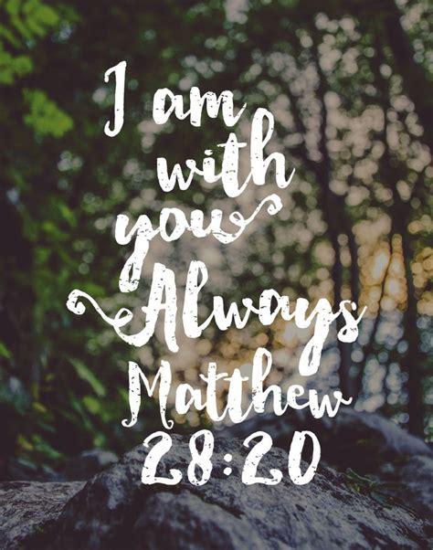bible verse 5 00 bible verse print i am with you always matthew 28
