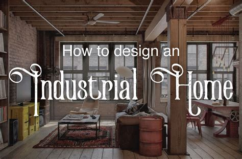 designer decor industrial decor ideas design guide froy