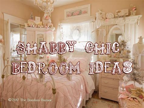 shabby chic bedroom decor the bamboo bazaar for bamboo products and rustic decor