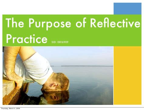 the purpose of the purpose of reflective practice
