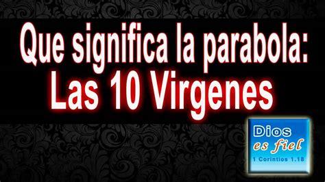 que significa 191 que significa la parabola las 10 virgenes