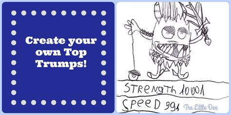 make your own top trumps cards the den page 2 of 3 our space for ideas on