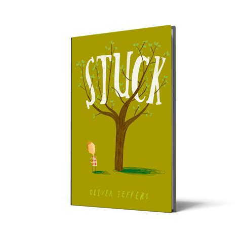 stuck picture book brona s books stuck by oliver jeffers