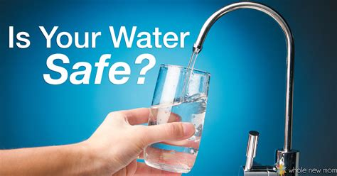 are water safe is tap water safe to drink prepare to be shocked whole