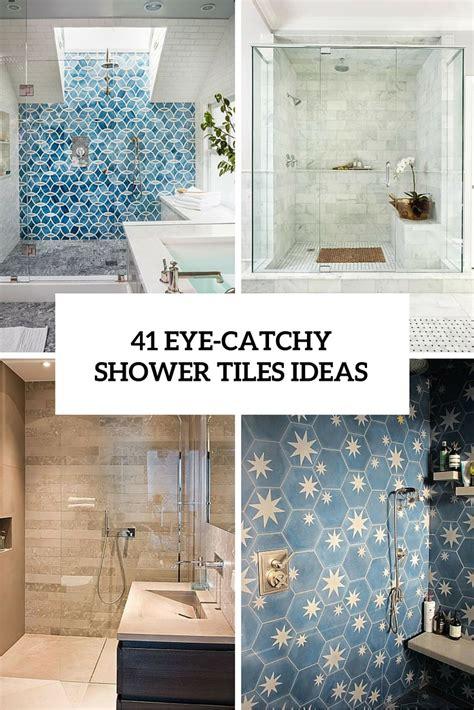 tile bathroom ideas photos 41 cool and eye catchy bathroom shower tile ideas digsdigs