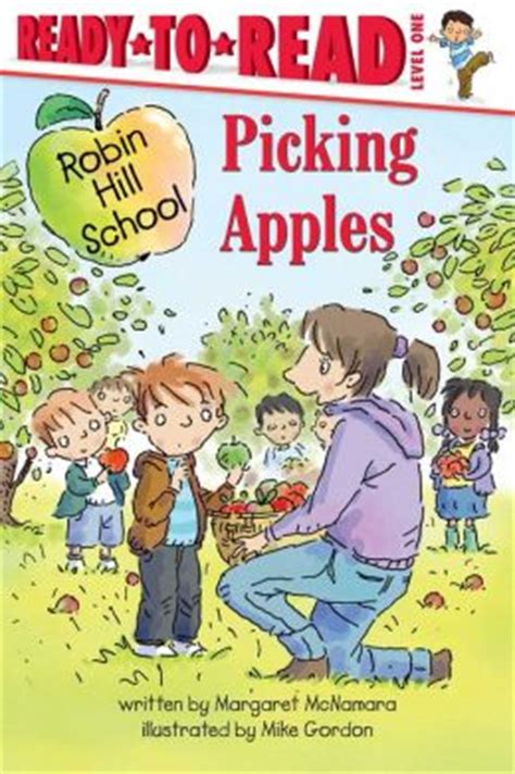 read series picking apples robin hill school ready to read series by