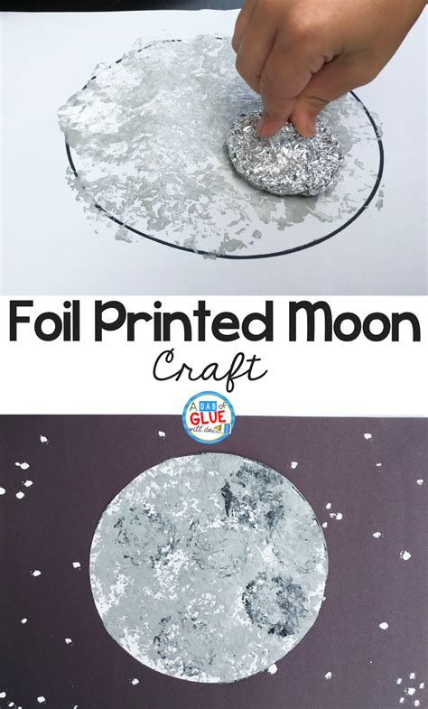 moon craft for foil printed moon craft a dab of glue will do
