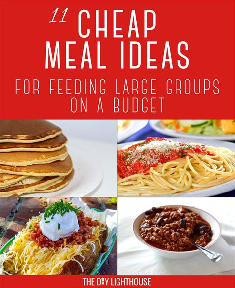 cheap food ideas food ideas for a large