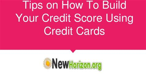 how to make credit cards tips on how to build your credit score using credit cards