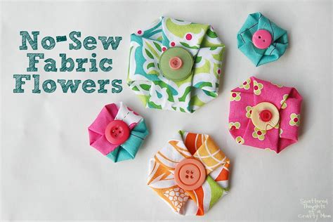 fabric craft projects no sew fabric flowers scattered thoughts of a crafty