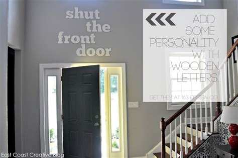 shut the front door meaning design it how you like it ec2 house tour update east