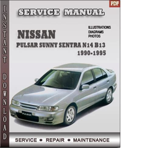 service and repair manuals 1995 nissan sentra lane departure warning 1990 1995 nissan pulsar sunny sentra n14 b13 service repair manual