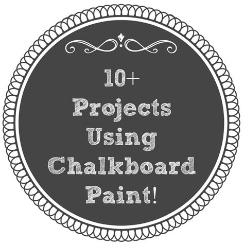 chalkboard paint craft projects 10 projects using chalkboard paint 4 real