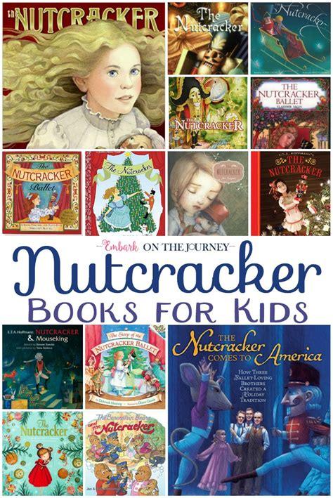 nutcracker picture book nutcracker books for