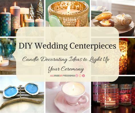diy wedding centerpieces candles diy wedding centerpieces 40 candle decorating ideas to