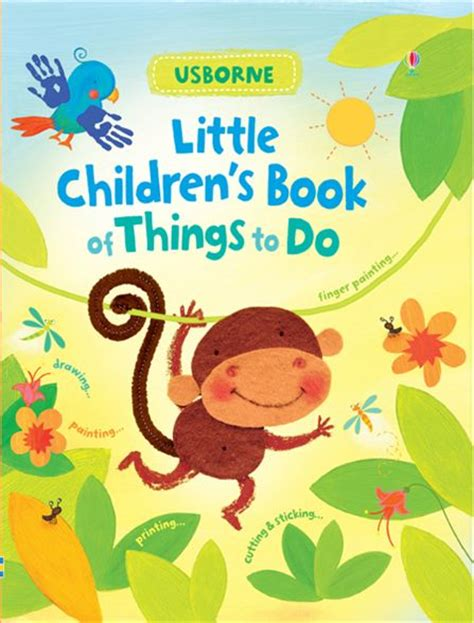 childrens book pictures children s book of things to do at usborne books