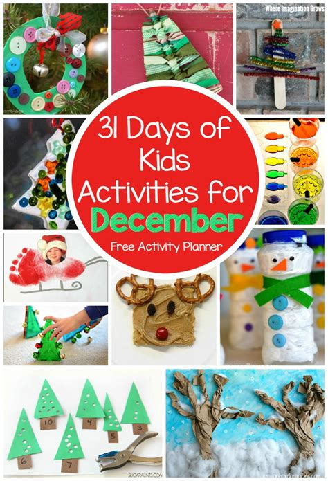 december crafts 31 days of activities for december free activity calendar where imagination grows