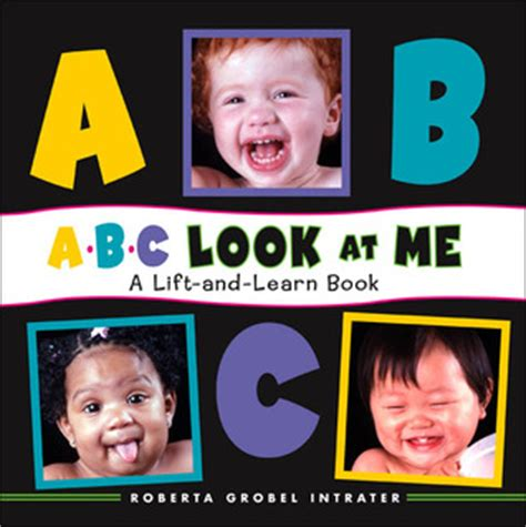show me a picture of a book abc look at me a lift and learn book by roberta intrater
