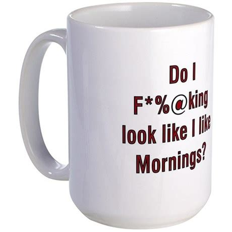 Large Coffee Mug with Funny Message  by JakesTShop