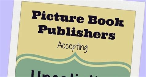 children s picture book publishers accepting unsolicited manuscripts christine m irvin writer editor children s book